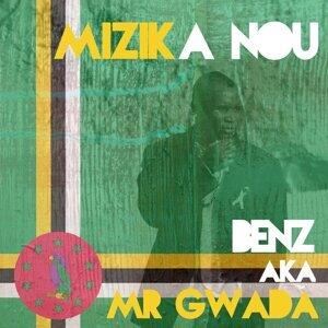 Benz aka Mr Gwada 歌手頭像