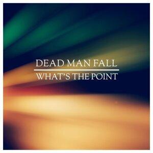 Dead Man Fall 歌手頭像