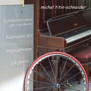 Michel Titin-schnaider 歌手頭像