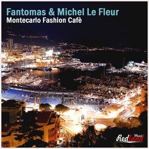 Fantomas, Michel Le Fleur 歌手頭像