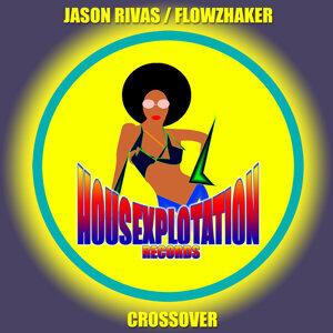 Jason Rivas & Flowzhaker 歌手頭像