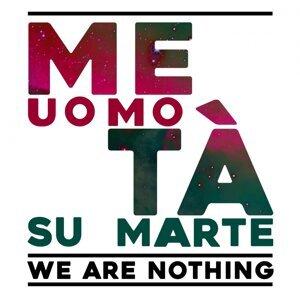 MetàUomoMetàSuMarte 歌手頭像