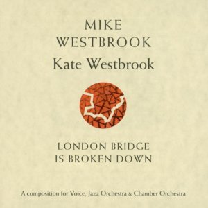 Mike Westbrook & Kate Westbrook 歌手頭像
