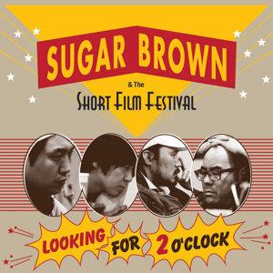 Sugar Brown & The Short Film Festival 歌手頭像