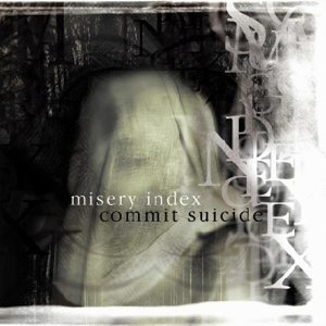 Misery Index/Commit Suicide 歌手頭像