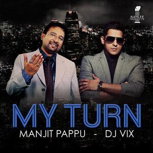 Manjit Pappu, DJ Vix 歌手頭像