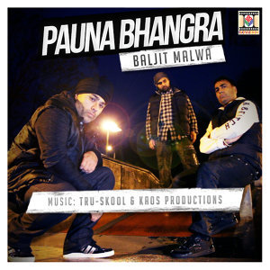 Baljit Malwa, Tru-Skool, Kaos Productions 歌手頭像
