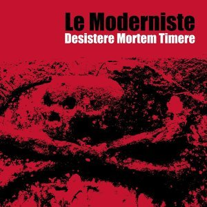 Le Moderniste