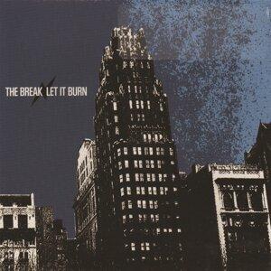 The Break, Let It Burn 歌手頭像