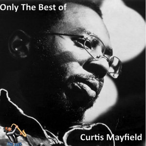 Curtis Mayfield (寇帝梅菲)
