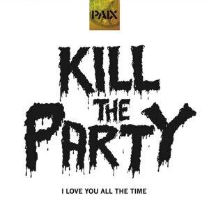 Kill the Party! 歌手頭像