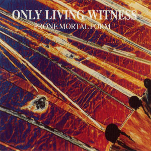 Only Living Witness 歌手頭像