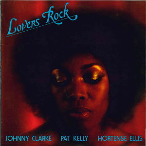 Johnny Clarke, Hortense Ellis, Pat Kelly 歌手頭像