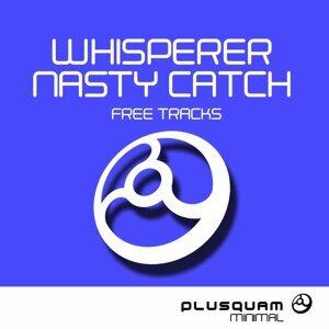 Whisperer, Nasty Catch, Whisperer, Nasty Catch 歌手頭像