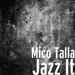 Mico Talla 歌手頭像