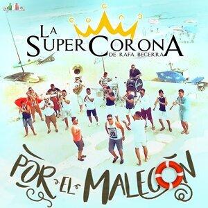 La Super Corona de Rafa Becerra 歌手頭像