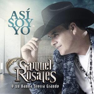 Samule Rosales y Su Banda Sierra Grande 歌手頭像