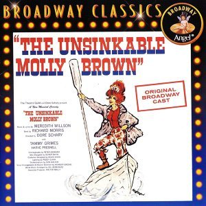 Original Broadway Cast of 'The Unsinkable Molly Brown'