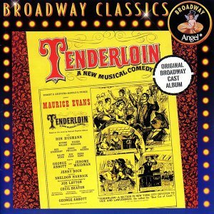 Original Broadway Cast of 'Tenderloin'