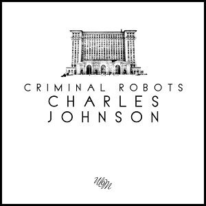 Criminal Robots 歌手頭像