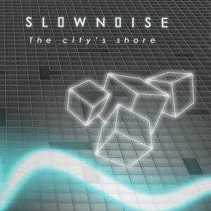 Slownoise