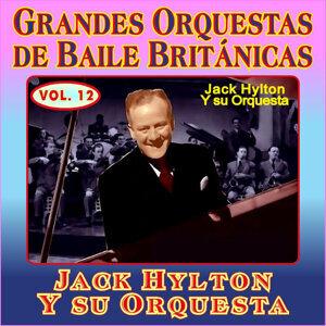 Jack Hylton y su Orquesta 歌手頭像