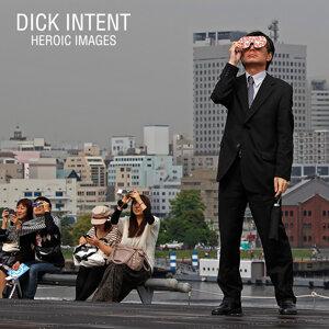 Dick Intent 歌手頭像