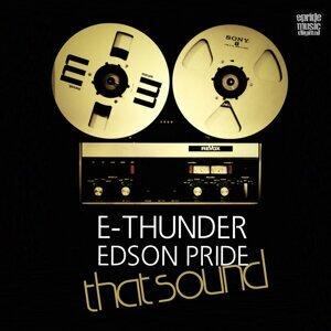 E-Thunder,  Edson Pride 歌手頭像