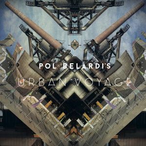 Pol Belardi's Urban Voyage 歌手頭像