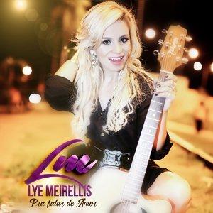 Lye Meirellis 歌手頭像