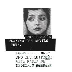 Phoebe Killdeer & The Shift With Maria de Medeiros 歌手頭像