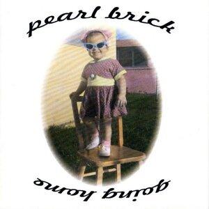 Pearl Brick 歌手頭像