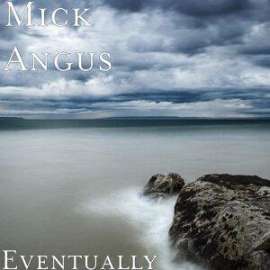 Mick Angus 歌手頭像