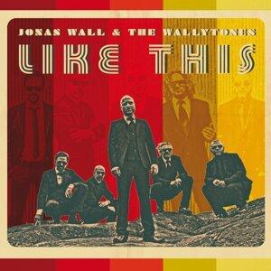 Jonas Wall & The Wallytones 歌手頭像