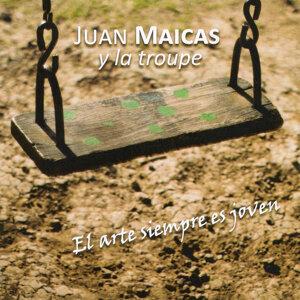 Juan Maicas Y La Troupe 歌手頭像
