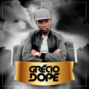 Grécio Dope 歌手頭像
