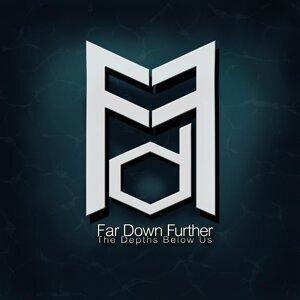 Far Down Further 歌手頭像