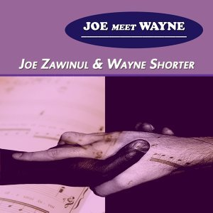 Joe Zawinul, Wayne Shorter 歌手頭像