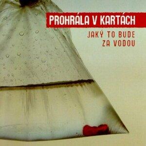 Prohrala v Kartach 歌手頭像