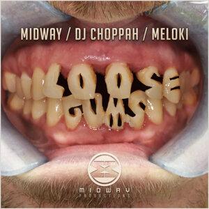Midway / DJ Choppah / Meloki 歌手頭像