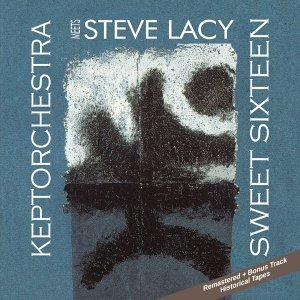 Keptorchestra & Steve Lacy 歌手頭像