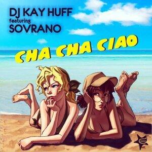 DJ Kay Huff 歌手頭像