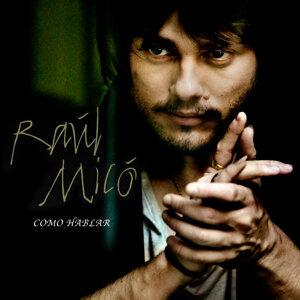 Raul Mico 歌手頭像