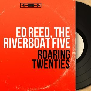 Ed Reed, The Riverboat Five 歌手頭像