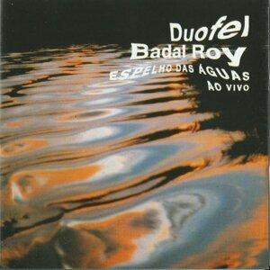 Duofel, Badal Roy 歌手頭像