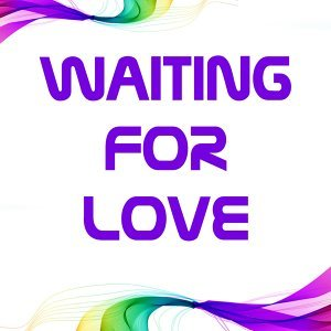 Waiting For Love 歌手頭像