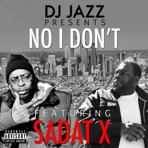 DJ Jazz and Sadat X 歌手頭像