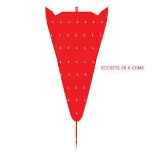 Rockets In A Coma 歌手頭像