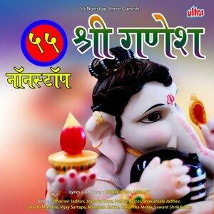 Bhairavi Jadhav, Jitendra Tupe, Nehha Rajpal, Shakuntala Jadhav, Shashi Mumbre, Vijay Sartape, Mangesh Shirke, Karishma Metry, Shrikrishna Sawant 歌手頭像