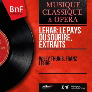 Willy Thunis, Franz Lehár 歌手頭像